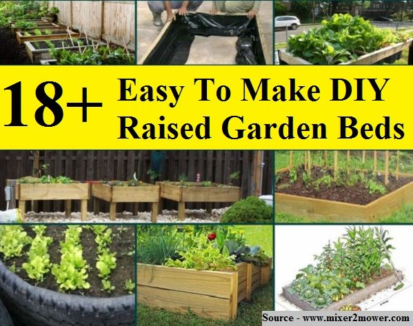 20 Brilliant Raised Garden Bed Ideas You Can Make In A Weekend: 18+ Easy To Make DIY Raised Garden Beds