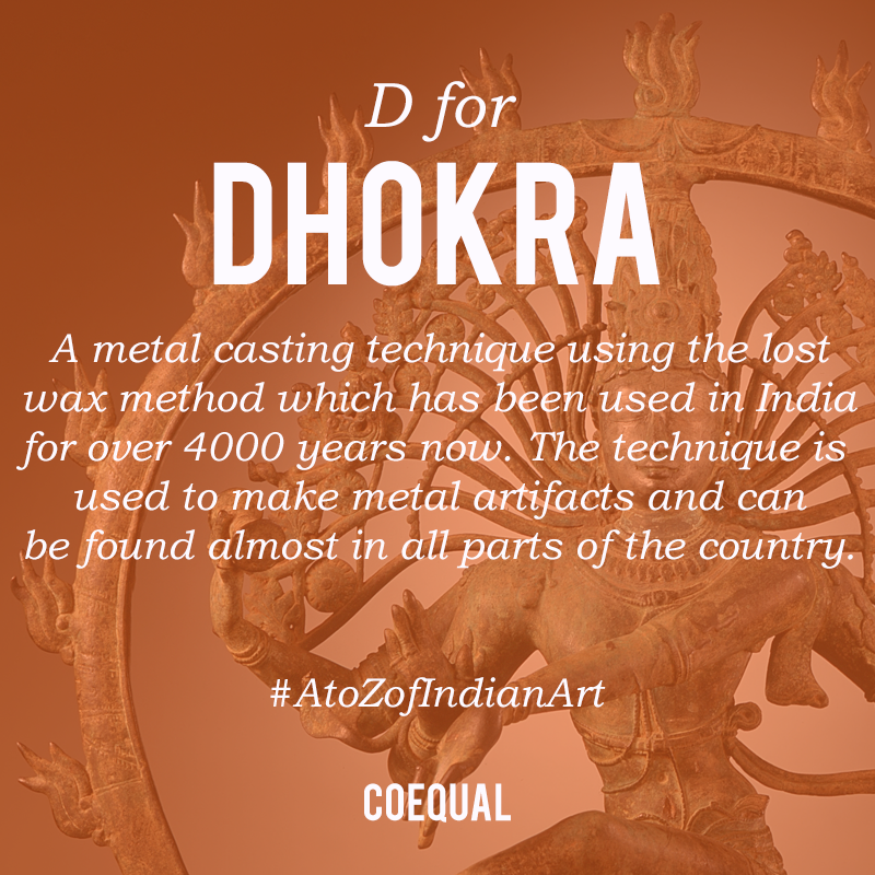 4th Letter from our AtoZ of Indian art Series. 'D' stands for Dhokra.  Do you own any Dhokra product that you admire the most? It could be a home decor or a jewelry or anything related to Dhokra craft.