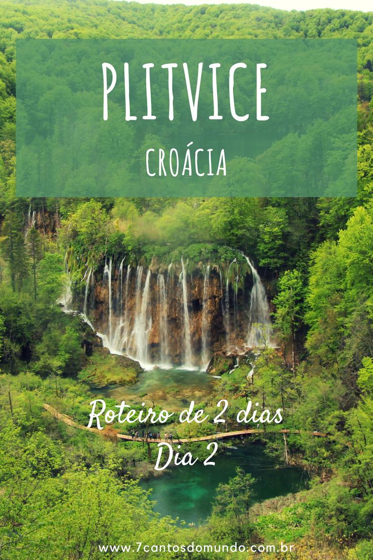 Plitvice, Croácia, Parque Nacional dos Lagos Plitvice, Roteiro 2 dias