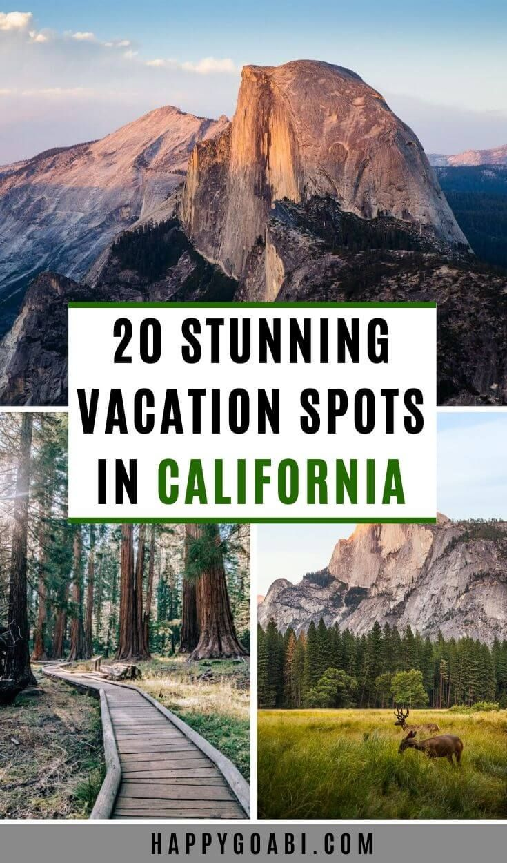 20 Stunning Vacation Spots in California