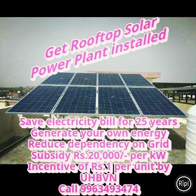 Get Rooftop Solar Power Plant Installation 1 Kw Produces 4 5 Units Per Day 1 Kw Saves Rs 1000 Per Month Save E Solar Power Plant Plant Installation Solar Power