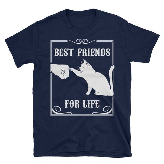 Funny Cat Best Friends For Life T-Shirt Cute Cat L