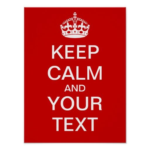 78 Best images about Keep Calm Poster on Pinterest   Keep calm ...