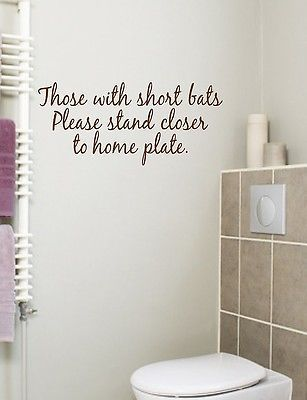 Bathroom Quote Those With Short Bats Vinyl Wall Decal Wall - Toilet wall stickers