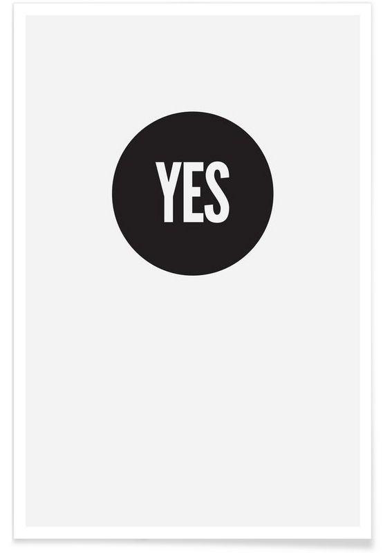 Yes en affiche premium par juniqe juniqe · typographietableauxcitationsidee decoaffichesconception