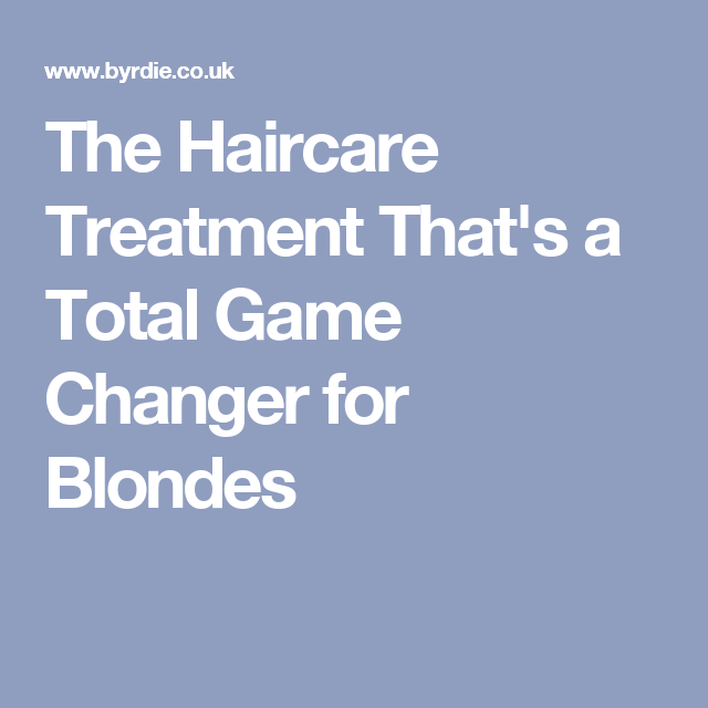 The Haircare Treatment That's a Total Game Changer for Blondes