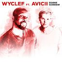 Divine Sorrow (feat. Avicii) - Wyclef Jean - Google Play Music