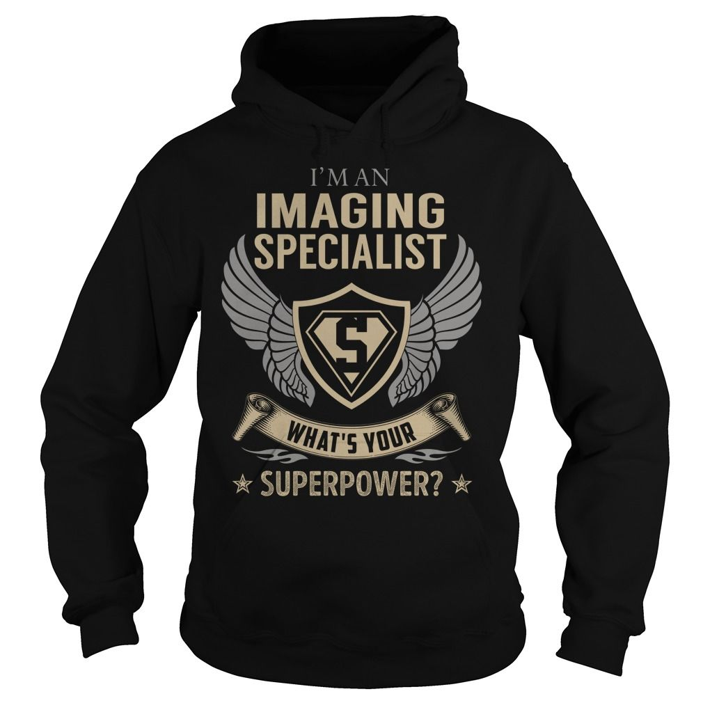 I am an Imaging Specialist What is Your Superpower Job Title TShirt