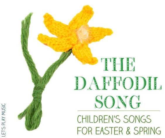 Letu0027s Play Music: Spring Songs For Kids   All Around The Daffodils