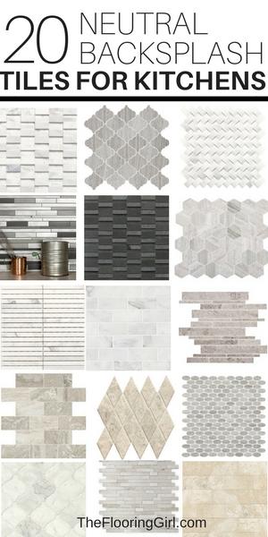 20 Neutral Backsplash Tiles For Kitchens