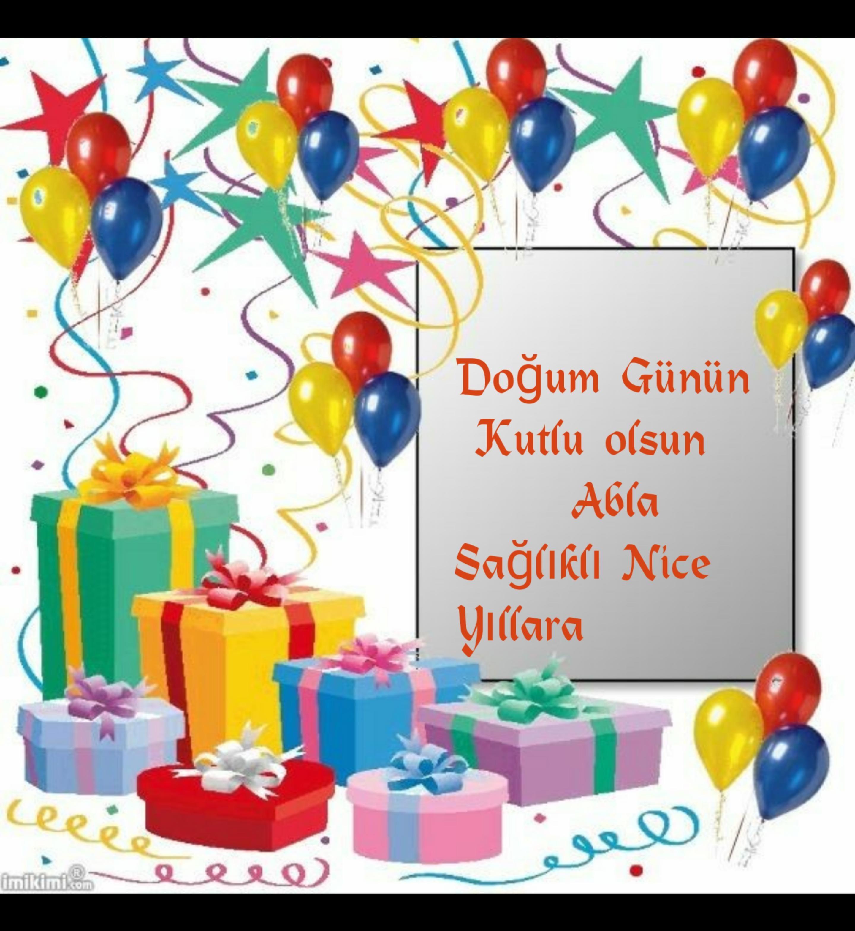 Ablaya Dogum Gunu Mesaji Guzel Sozler Happy Birthday Frame Birthday Frames Happy Birthday Photos