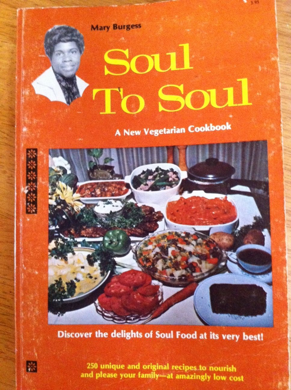 Love it when i find old cookbooks at garage sales this one is a mary burgess soul to soul vegetarian soul food cookbook challenges traditional cuisine definitions our copr was discarded from a public library in forumfinder Choice Image