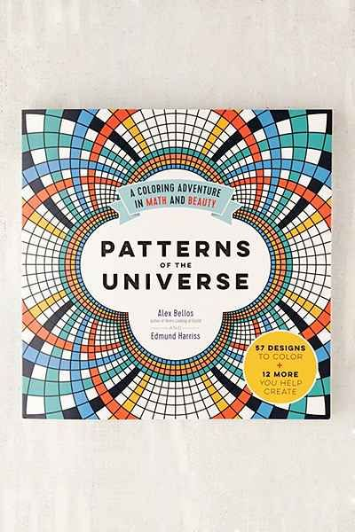 Patterns Of The Universe A Coloring Adventure In Math And Beauty By Alex Bellos