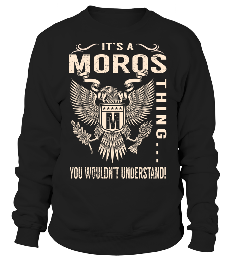 It's a MOROS Thing, You Wouldn't Understand