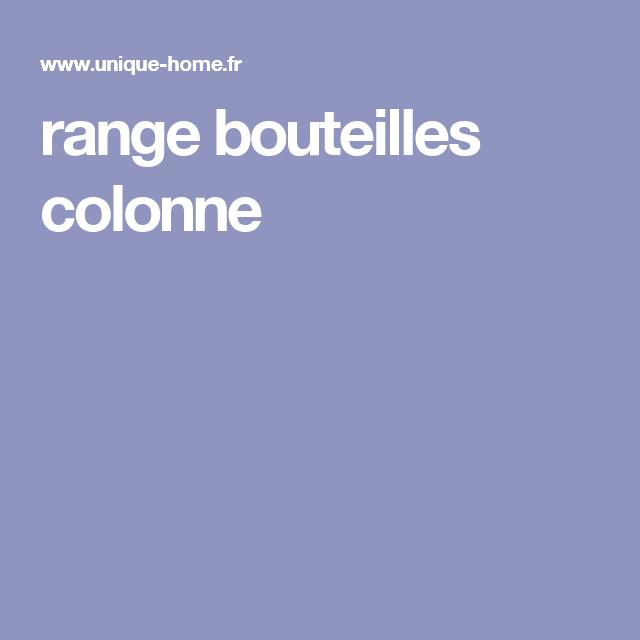 Range Bouteilles Colonne Range Bouteille Bouteille Rangement