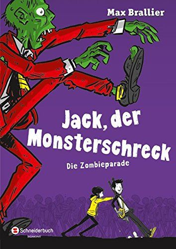 Jack, der Monsterschreck, Band 02: Die Zombieparade: Amazon.de: Max Brallier, Douglas Holgate, Kai Kilian: Bücher