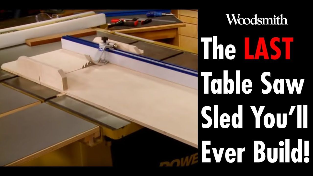 Building The Last Table Saw Sled You Ll Need Free Plans Youtube Table Saw Sled Table Saw Jigs Table Saw