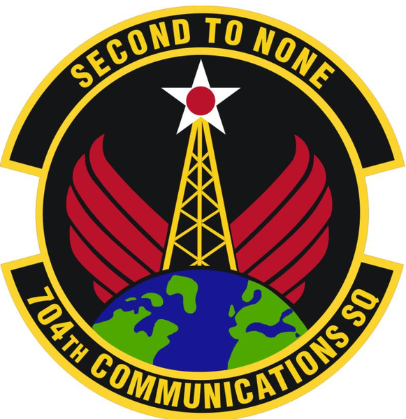 """704th Communications Squadron """"Second to None"""" Air force"""