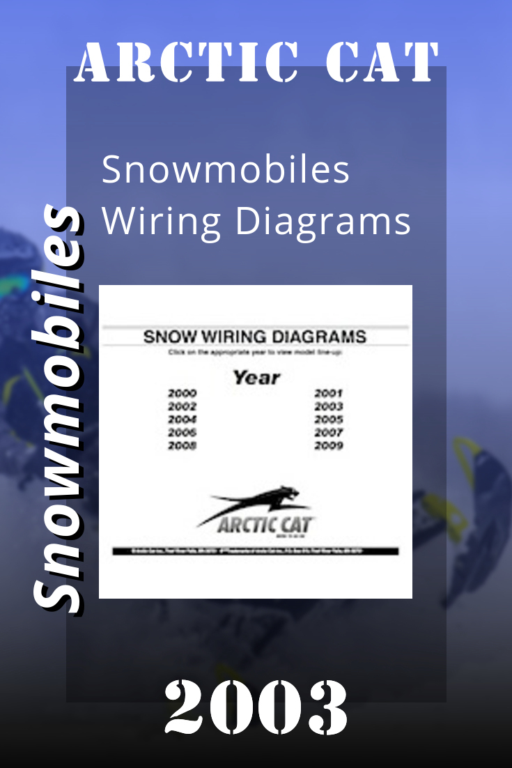 2003 Arctic Cat Snowmobiles Wiring Diagrams Snowmobile Towing Arctic