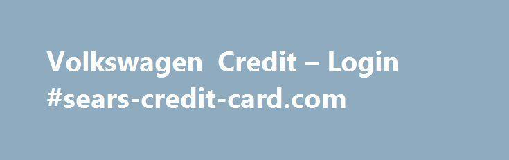 Volkswagen Credit Login Searscreditcardcom Httpcredit - Volkswagen credit login