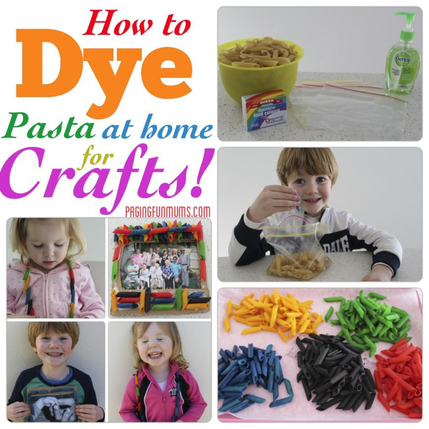 How To Dye Pasta At Home For Crafts Craft Activities For Kids