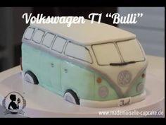 VW Bulli T1 - Torte dekorieren mit Fondant - Mademoiselle Cupcake - YouTube #tortendekorieren