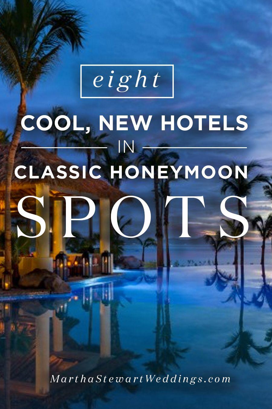 10 Cool New Hotels in Classic Honeymoon Spots   Honeymoon spots ...
