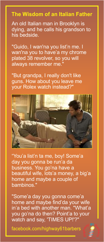 A Wise Italian Grandfather . . .