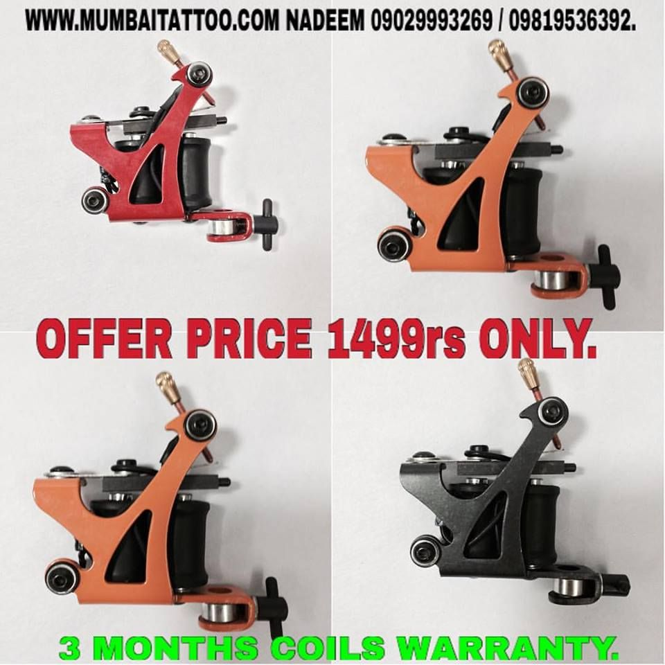 mumbai tattoo sale coil machine in offers only in Rs 1499/- with 3 months warranty. www.mumbaitattoo.com now cash on delivery also available in mumbai tattoo supply. whats up me your order on this no 9029993269 Nadeem