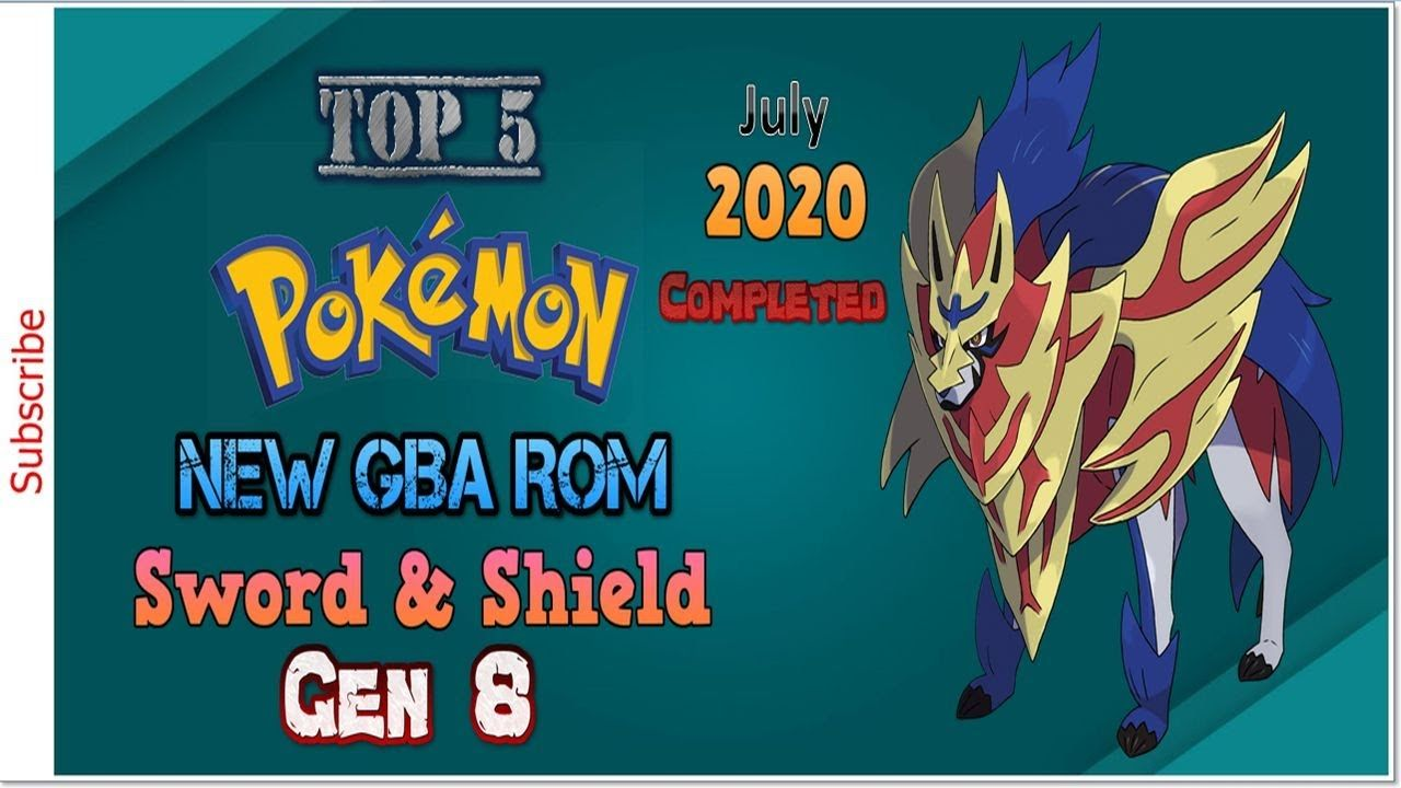 Top 5 Completed GBA ROM with Pokemon Sword and Shield Evolution Forms, G...  in 2020