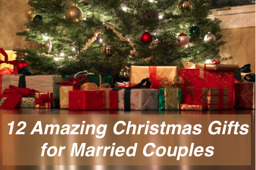 12 Amazing Christmas Gifts For Married Couples Married Couple Gifts Amazing Christmas Gifts Christmas Gifts For Couples