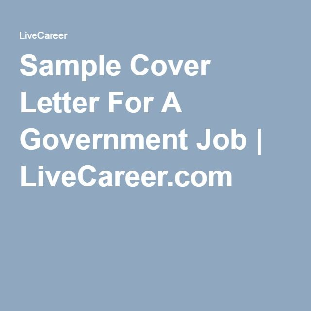Sample Cover Letter For A Government Job LiveCareer - livecareer phone number