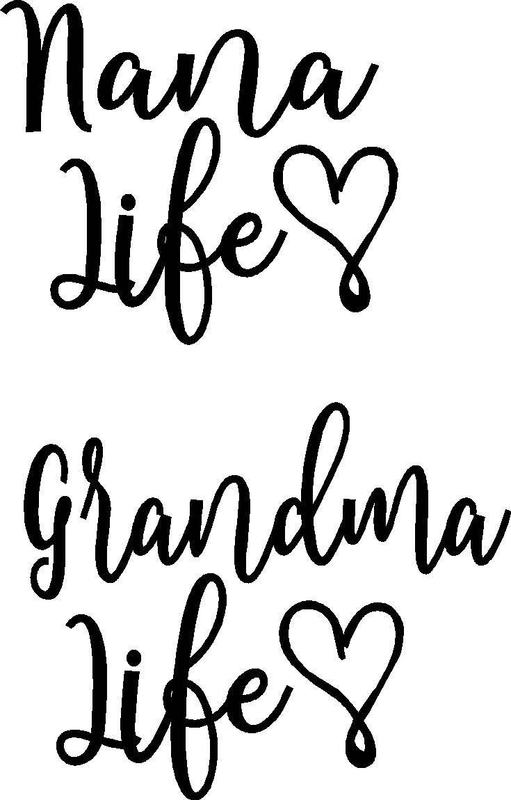 Download Nana LIfe Grandma Life or Grandmom Life iron on decal ...