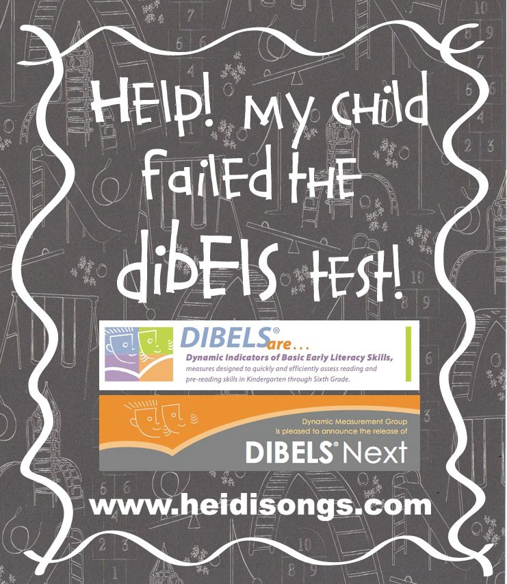 Help My Child Failed The DIBELS Test Especially For