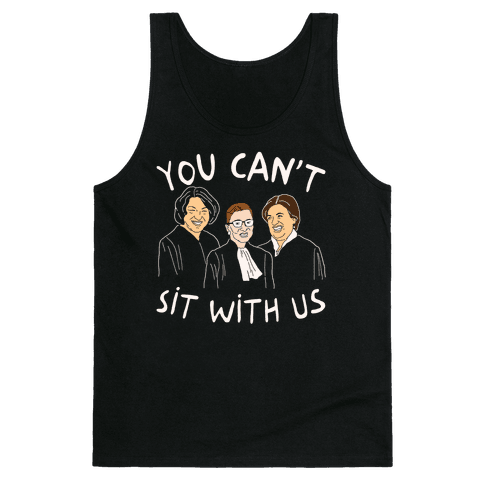 You Can T Sit With Us Tank Tops Lookhuman With Images Mean Girls Shirts Mens Tops Shirts