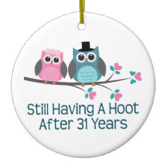 Gift For 31st Wedding Anniversary Hoot Ceramic Ornament