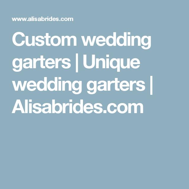 Custom wedding garters   Unique wedding garters   Alisabrides.com