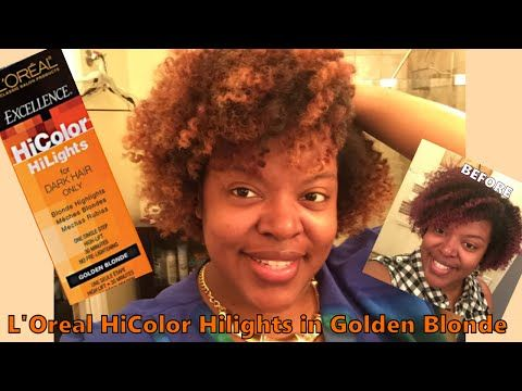 Dye Natural Hair Blonde Without Bleach L Oreal Hicolor Hilights