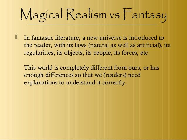 Magical Realism Vs Fantasy Surrealism And Magic Realism