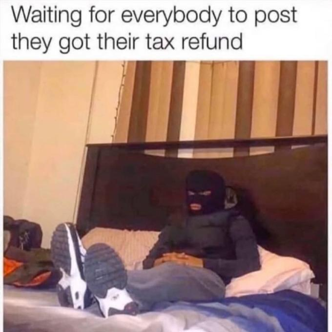Soothe The Stress Of Tax Season With These 20 Memes In 2021 What Makes You Laugh Tax Memes Relationship Posts