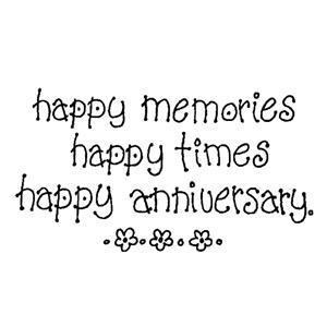 happy memories, happy times, happy anniversary.  tjn