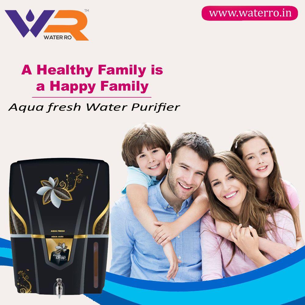 A Healthy Family Is A Happy Family.... Aqua Fresh Water