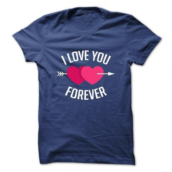Valentines 2017 - I love u forever #Valentines_2017__I_love_u_forever #2017 #2017_tshirt #2017_hoodie #2017_design #2017_meaning #year_shirt #birthday_shirt #name_shirt