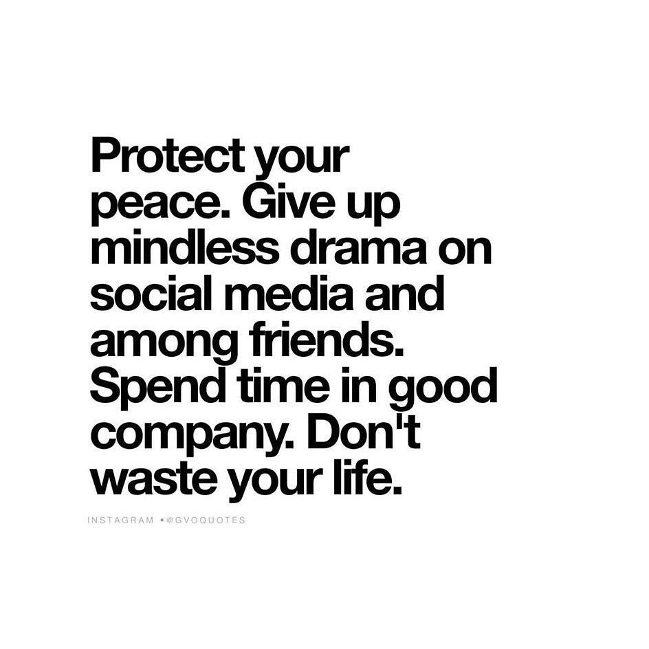 Your peace should be your Holy Grail   Those that disturb