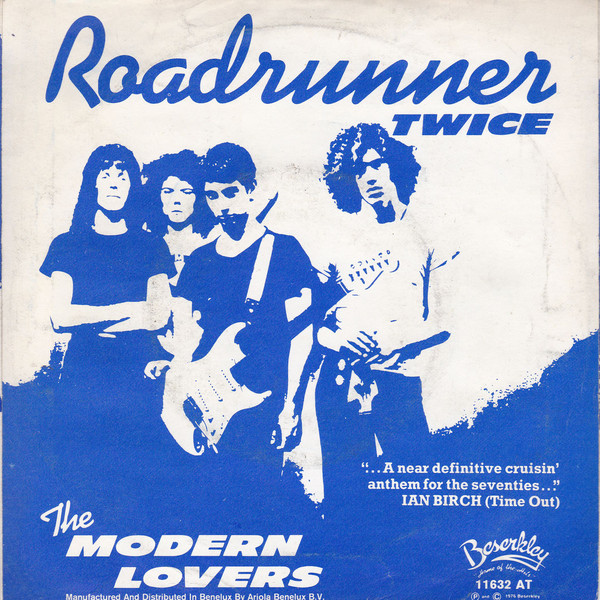 Jonathan Richman The Modern Lovers Roadrunner Vinyl 7 45 Rpm Single Discogs The Modern Lovers Jonathan Richman The Cars Band