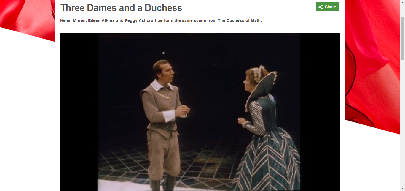 BBC - BBC Arts - Three Dames and a Duchess. Three actresses perform the same scene from The Duchess of Malfi.