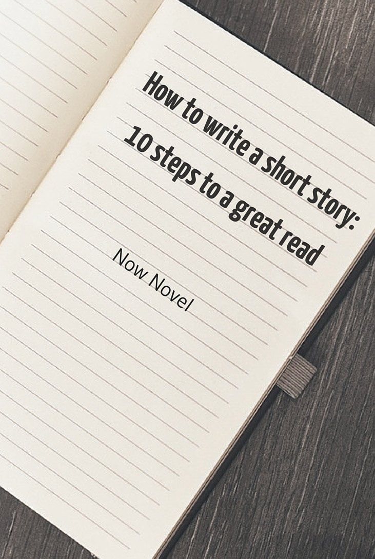 How to write a short story 10 steps writing writing