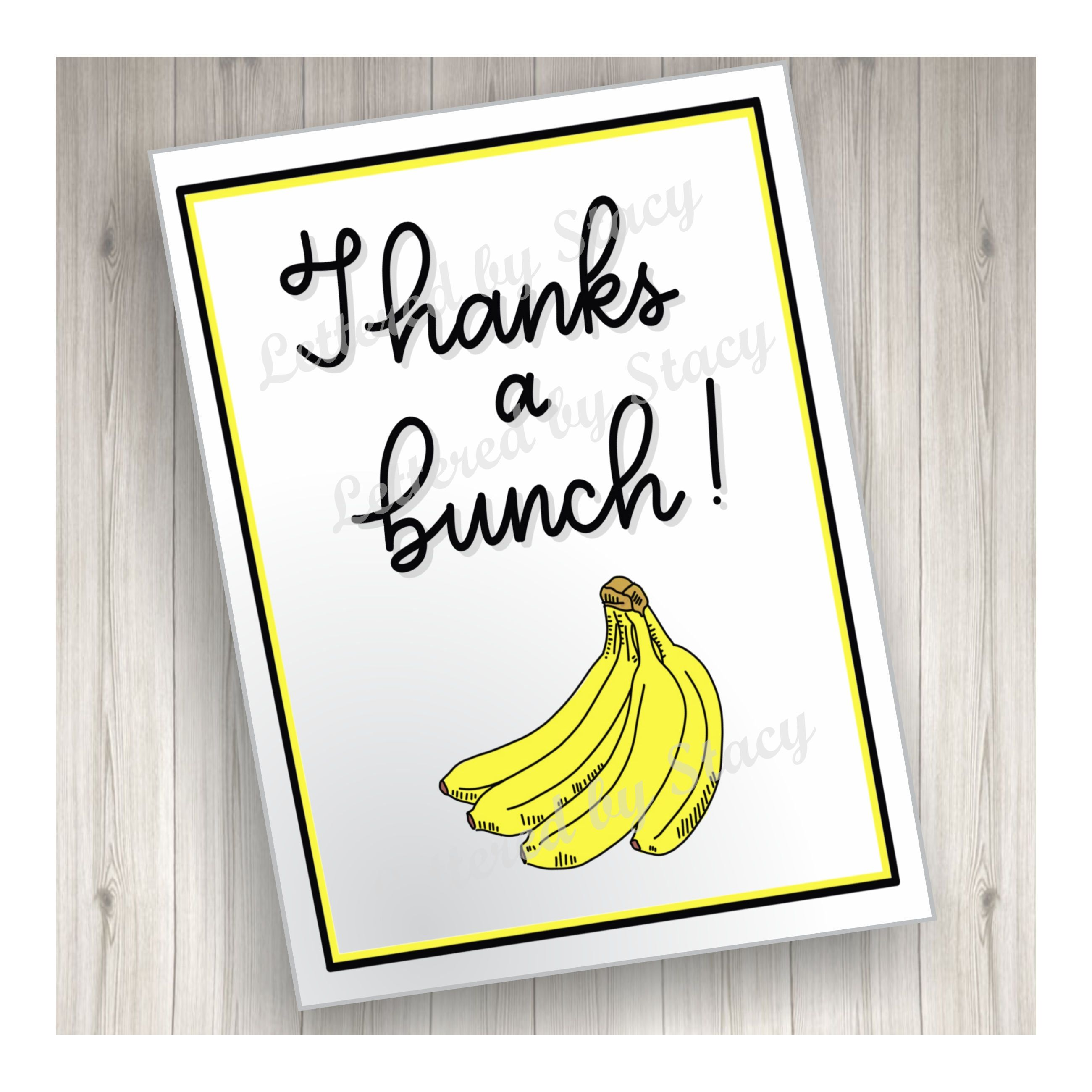 Thank You Card Thanks A Bunch Downloadable Card Printable Card
