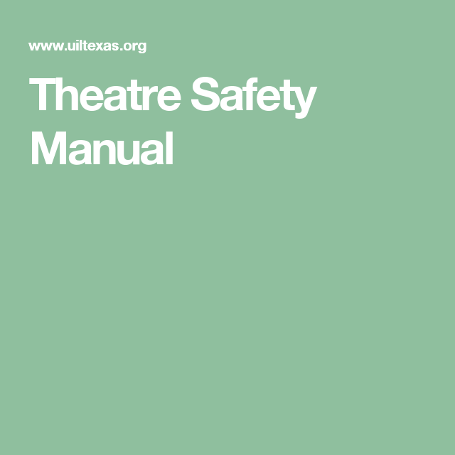 Theatre Safety Manual  Lighting Lectures