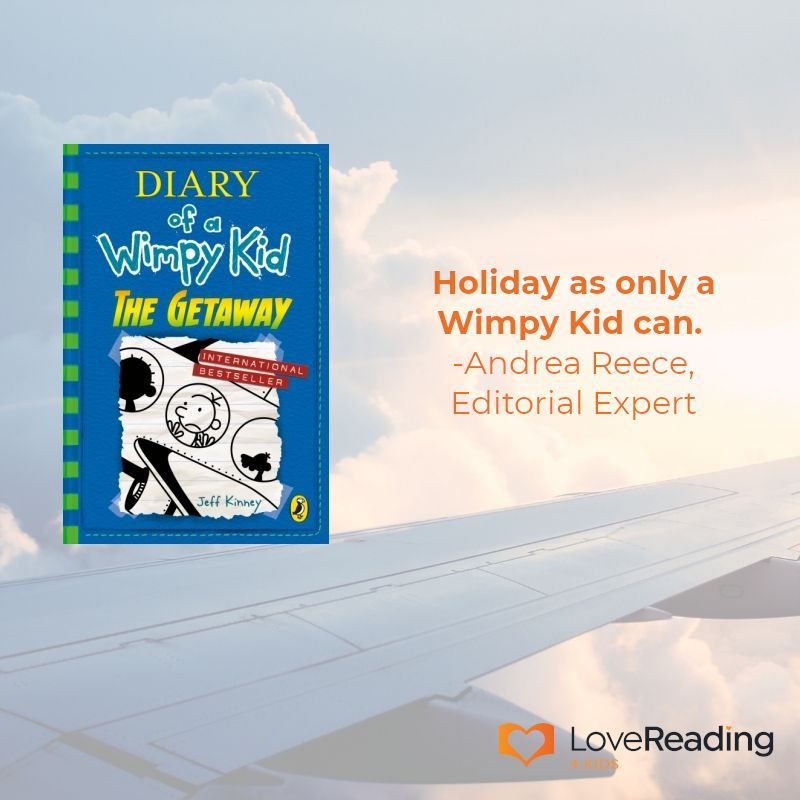Book of the month diary of a wimpy kid the getaway by